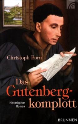 Christoph Born: Das Gutenberg-Komplott