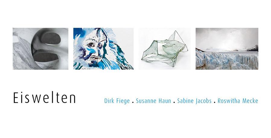 """Ausstellung """"Eiswelten"""" – Begegnung mit SusanneHaun"""